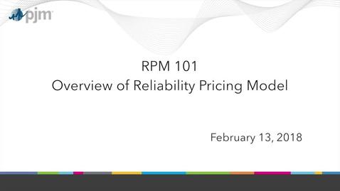 Thumbnail for entry RPM 101: Overview of Reliability Pricing Model
