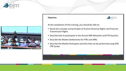 Thumbnail for entry Workshop on PJM ARR & FTR Market- Part 1 - Introduction