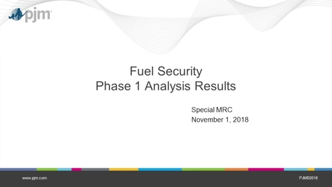 Thumbnail for entry Markets & Reliability Committee: Special Session Fuel Security - 11.8.2018