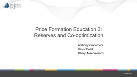 Thumbnail for entry Price Formation Education Session: Day 3 - Reserves and Co-optimization