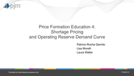 Thumbnail for entry Price Formation Education Session: Day 4 - Shortage Pricing and Operating Reserve Demand Curve