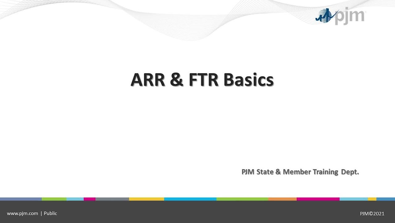 ARR/FTR Basics 2021