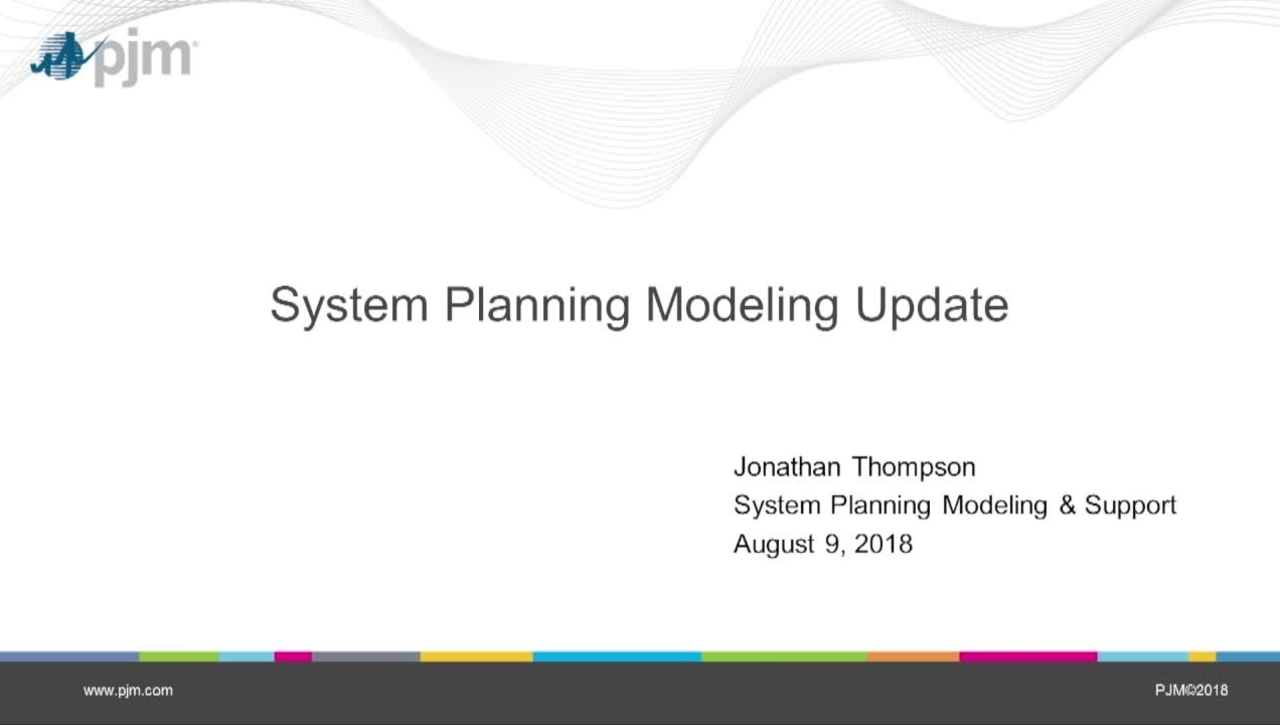 System Planning Modeling Update for Aug PC