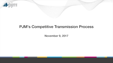Thumbnail for entry PJM's Competitive Transmission Process