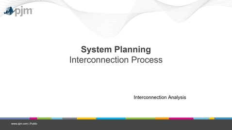 Thumbnail for entry Planning 201 - Interconnection Process