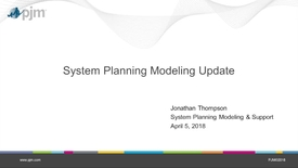 Thumbnail for entry April 2018 - System Planning Modeling Update
