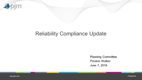 Thumbnail for entry June 2018 - Reliability Compliance Update