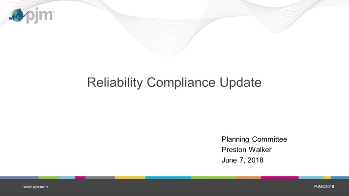 June 2018 - Reliability Compliance Update
