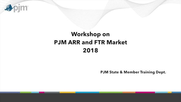 Workshop on PJM ARR and FTR Market: Part 9 - Credit Requirements with Examples