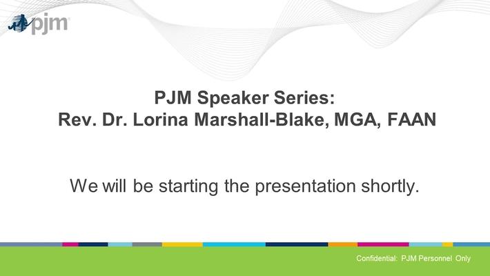 PJM Speaker Series - Rev. Dr. Lorina Marshall-Blake, MGA, FAAN