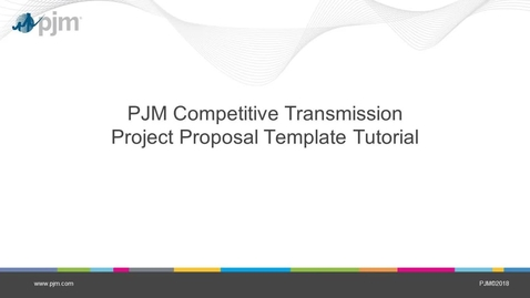 Thumbnail for entry Competitive Transmission Project Proposal Template Tutorial