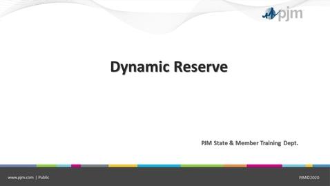 Thumbnail for entry Dynamic Reserves Presentation - April 7 2021