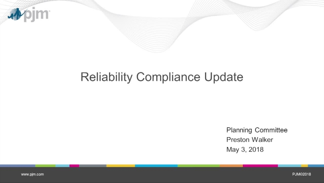 May 2018 - Reliability Compliance Update