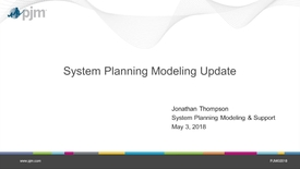Thumbnail for entry May 2018 - System Planning Modeling Update