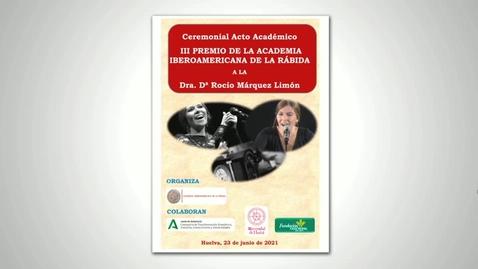 Miniatura para la entrada Concesión del Premio Academia Iberoamericana de La Rábida a la Dra. Dª Rocío Márquez Limón