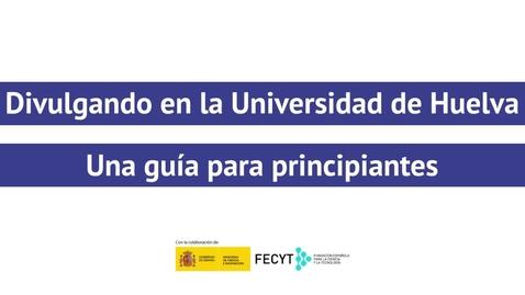 Miniatura para la entrada Divulgando en la Universidad de Huelva - Reyes Sánchez