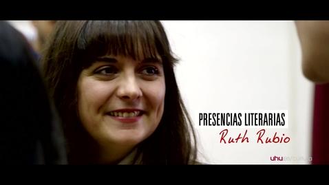Miniatura para la entrada Presencias Literarias:  Ruth Rubio