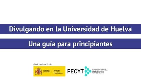 Miniatura para la entrada Divulgando en la Universidad de Huelva - Esperanza Cortés