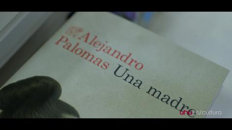 Miniatura para la entrada Presencias Literarias: Alejandro Palomas