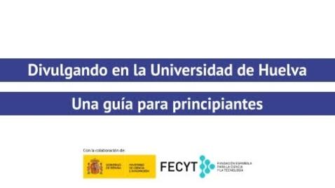 Miniatura para la entrada Divulgando en la Universidad de Huelva - Elena Sosa