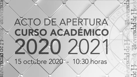 Miniatura para la entrada Acto de Apertura del Curso Académico 2020/2021