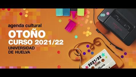Miniatura para la entrada Presentación Agenda Cultural Otoño 2021 Universidad de Huelva