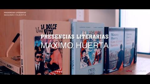 Miniatura para la entrada Presencias Literarias: Máximo Huerta