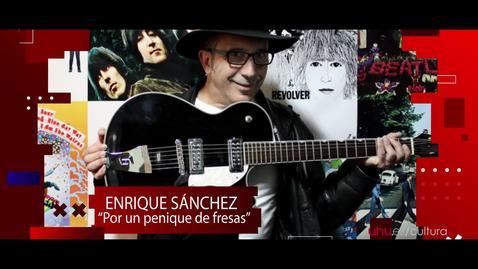 Miniatura para la entrada Jornada homenaje a The Beatles: Conferencia de Enrique Sánchez. Por un penique de fresas