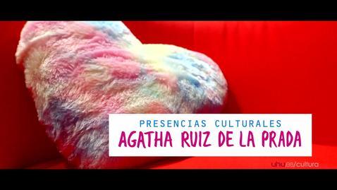 Miniatura para la entrada Presencias Culturales: Agatha Ruis De La Prada