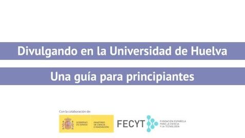 Miniatura para la entrada Divulgando en la Universidad de Huelva - Miriam Sánchez
