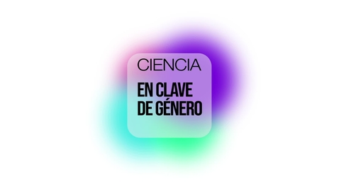 Miniatura para la entrada CIENCIA EN CLAVE DE GÉNERO - ROSA GARCÍA