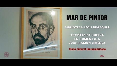 Miniatura para la entrada EXPOSICIÓN. MAR DE PINTOR. Homenaje a Juan Ramón Jiménez.