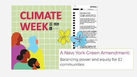 Thumbnail for entry A New York Green Amendment: Balancing power and equity for EJ communities