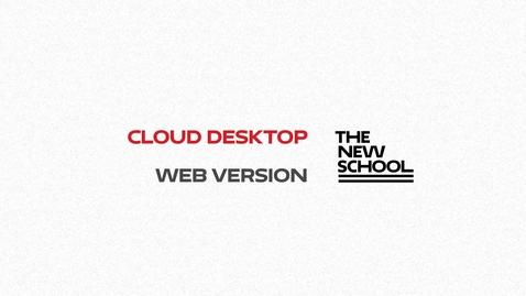 Thumbnail for entry Cloud Desktop Web Client