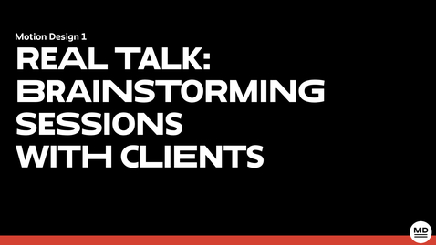 Thumbnail for entry 6.8 Real Talk Brainstorming Sessions with Clients trimmed