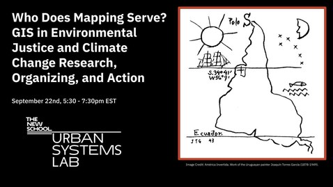 Thumbnail for entry Who Does Mapping Serve? GIS in Environmental Justice and Climate Change Research