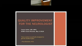 Thumbnail for entry Quality Improvement for the Neurologist