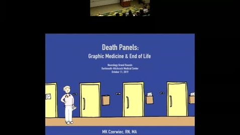 Thumbnail for entry Death Panels:  Graphic Medicine & End of Life