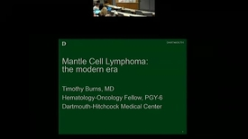 Thumbnail for entry Mantle Cell Lymphoma: The Modern Era