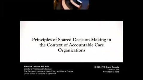 Thumbnail for entry Shared Decision Making in the Context of Accountable Care Organizations