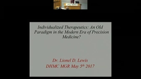 Thumbnail for entry Individualized Therapeutics: An Old Paradigm in the Modern Era of Precision Medicine
