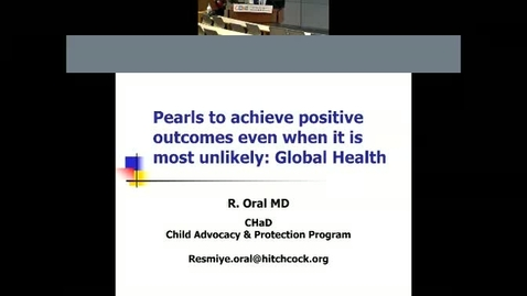 Thumbnail for entry Cultural sensitivity and perseverance - Positive outcomes even when it is most unlikely: Global Health