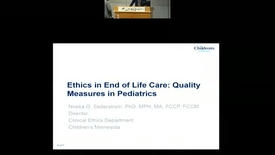 Thumbnail for entry Ethics in End of Life Care: Quality Measures in Pediatrics