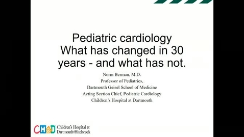 Thumbnail for entry Pediatric Cardiology 1990-2020: What has changed and what has not