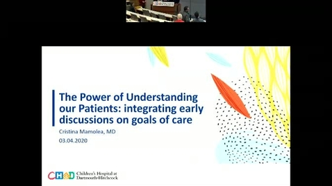 Thumbnail for entry The Power of Understanding Patient Goals: Integrating Early Discussion on Goals of Care