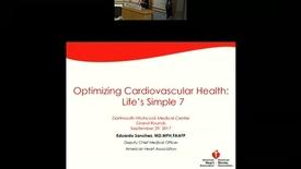 Thumbnail for entry Optimizing Cardiovascular Health: Life's Simple 7