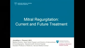 Thumbnail for entry Mitral Regurgitation: Current and Future Treatment