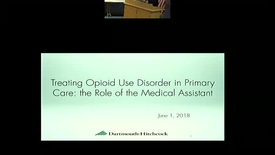 Thumbnail for entry Treating Opiod Use Disorder in Primary Care