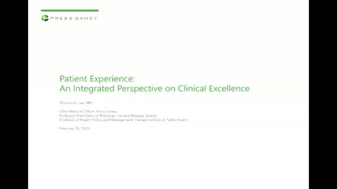 Thumbnail for entry Patient Experience, an Integrated Perspective on Clinical Excellence