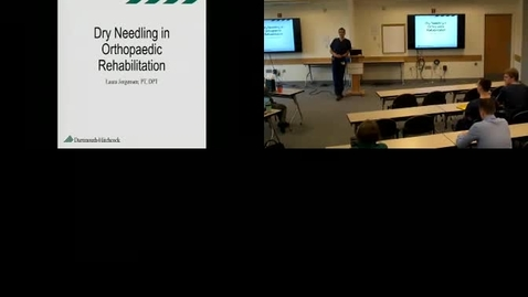 Thumbnail for entry Dry Needling in Orthopaedic Rehabilitation